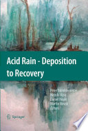 Acid Rain   Deposition to Recovery