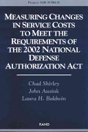 Measuring Changes in Service Costs to Meet the Requirements of the 2002 National Defense Authorization Act