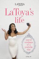 Latoya s Life