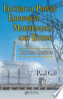 Electrical Power Equipment Maintenance And Testing Second Edition