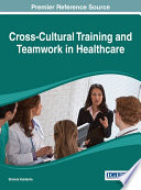 Cross Cultural Training and Teamwork in Healthcare