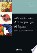 A Companion To The Anthropology Of Japan book