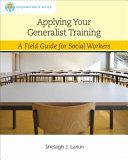 Applying Your Generalist Training