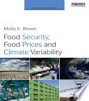 Food Security  Food Prices and Climate Variability