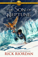 The Heroes of Olympus Series - The Son of Neptune by Rick Riordan