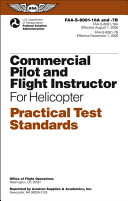 Commercial Pilot and Flight Instructor for Helicopter for Practical Test Standards