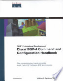 Cisco BGP 4 Command And Configuration Handbook : and complete source of documentation...