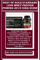Best of Gold Standard 100% Whey Protein Powder 2018 User Guide