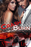Crash And Burn : driver stone adams likes fast women...