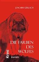 Die Farben des Wolfes