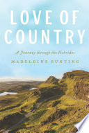 Love Of Country : histories, and magnetic pull. she...