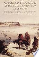 Chardon's Journal at Fort Clark, 1834-1839
