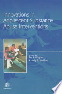 Innovations In Adolescent Substance Abuse Interventions book