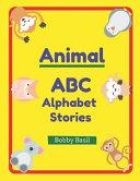 Animal Abc Alphabet Stories