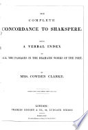 The complete concordance to Shakspere Book PDF