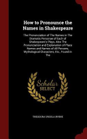 How to Pronounce the Names in Shakespeare