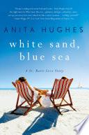 White Sand  Blue Sea