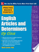 Practice Makes Perfect English Articles and Determiners Up Close