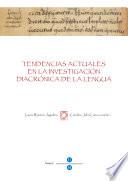 Tendencias actuales en la investigación diacrónica de la lengua