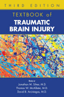 Textbook Of Traumatic Brain Injury : the complexities of the neuropsychiatric,...