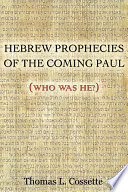 Hebrew Prophecies Of The Coming Of Paul book
