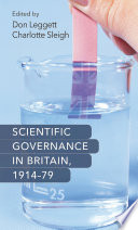 Scientific Governance in Britain  1914 79