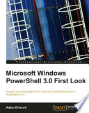 Microsoft Windows PowerShell 3 0 First Look