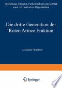 Die dritte Generation der    Roten Armee Fraktion