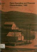 Farm Operating and Financial Characteristics, 1985