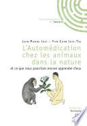 L'Automédication chez les animaux dans la nature