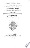 Collezione delle leggi e de'decreti reali del regno delle Due Sicilie