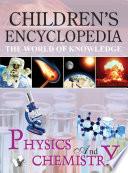 CHILDREN S ENCYCLOPEDIA   PHYSICS AND CHEMISTRY