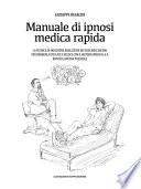 Manuale di ipnosi medica rapida