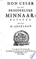 Don Cesar Of De Broederlyke Minnaar Blyspel