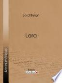 Lara par Lord Byron, Ligaran,