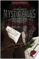 A Visitor s Guide to Mystic Falls