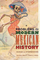 Problems in Modern Mexican History