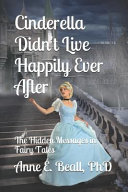 Cinderella Didn T Live Happily Ever After