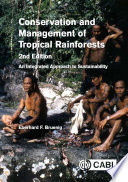 Conservation and Management of Tropical Rainforests  2nd Edition