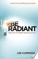 Be Radiant