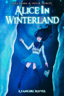 Alice in Winterland by D. K. S. Dhara