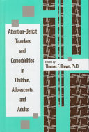 Attention deficit Disorders and Comorbidities in Children  Adolescents  and Adults