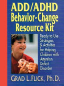 ADD ADHD Behavior Change Resource Kit