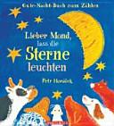 Lieber Mond, lass die Sterne leuchten
