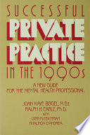 Successful Private Practice In The 1990s