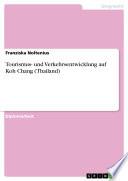Tourismus- und Verkehrsentwicklung auf Koh Chang (Thailand)