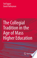 The Collegial Tradition in the Age of Mass Higher Education