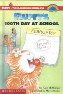 Fluffy s 100th Day at School