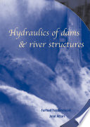 Hydraulics of Dams and River Structures