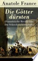 Die G  tter d  rsten  Franz  sische Revolution  Die Schreckensherrschaft    Vollst  ndige deutsche Ausgabe